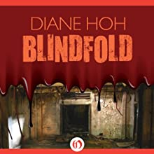 Blindfold (       UNABRIDGED) by Diane Hoh Narrated by Cris Dukehart