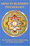 Mind in Buddhist Psychology: Necklace of Clear Understanding by Yeshe Gyaltsen (Tibetan Translation Series) (0913546062) by Guenther, Herbert V.
