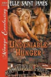 img - for Undeniable Hunger [Montana Double Riders 6] (Siren Publishing Menage Everlasting) book / textbook / text book