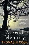 Mortal Memory (English Edition)