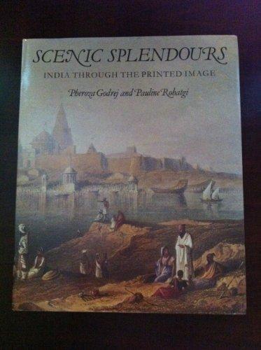 scenic-splendours-india-through-the-printed-image-by-pheroza-godrej-1989-01-01