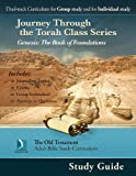 img - for Genesis: The Book of Foundations, Study Guide (Journey Through the Torah Class for Adults) book / textbook / text book