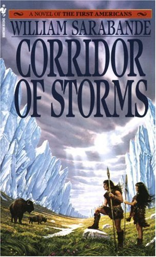 Image for Corridor of Storms (First Americans Saga)