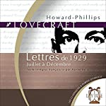 Lettres de 1929, Juillet à Décembre | Howard Phillips Lovecraft