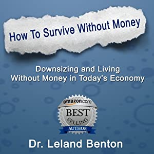 Survival Planning - How to Survive Without Money Audiobook