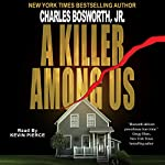 A Killer Among Us | Charles Bosworth