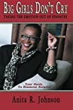 img - for Big Girls Don't Cry: Taking the Emotion Out of Finances book / textbook / text book