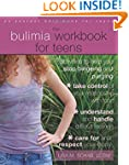 The Bulimia Workbook for Teens: Activ...