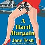 A Hard Bargain | Jane Tesh