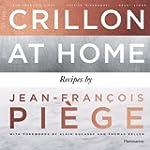 At the Crillon and at Home: Recipes b...