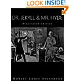 The Strange Case of Dr. Jekyll & Mr. Hyde (illustrated edition)