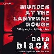 Murder at the Lanterne Rouge: An Aimee Leduc Investigation, Book 12 | Cara Black