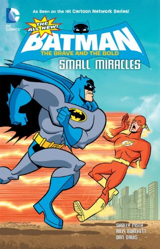 The All-New Batman: The Brave and the Bold: Small Miracles: Sholly Fisch, Rick Burchett, Dan Davis: 9781401238520: Amazon.com: Books