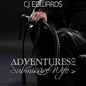 Adventures of a Submissive Wife Audiobook