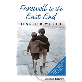 Farewell To The East End: The Last Days of the East End Midwives (Call The Midwife Book 3) (English Edition)