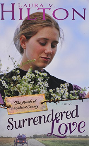 Image of Surrendered Love (Amish Of Webster County V2)