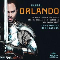 """Handel: Orlando, HWV 31 / Act 1 - 7. Acc. """"Quanto diletto"""" / Rec. """"Io non so"""" / 8. Acc e Rec. """"Itene pur"""""""