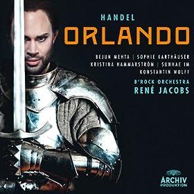 """Handel: Orlando, HWV 31 / Act 2 - Rec. """"Da queste amiche piante"""" / 21. Aria """"Verdi allori"""""""