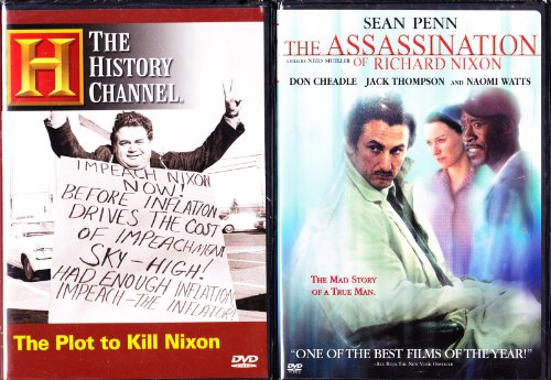 The Assassination of Richard Nixon the Movie Starring Sean Penn the True Story of the Plot to Kill Nixon the History Channel Nixon 2 Pack