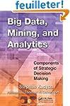 Big Data, Mining, and Analytics: Comp...