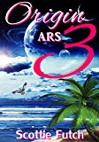 Origin ARS 3 (Origin A.R.S.)