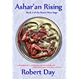 Ashar'an Rising (Nexus Wars Saga Book 2) ~ Robert Day