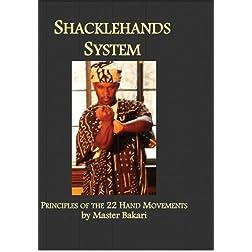 Shackle Hands-Combat Principles & Self Defense Applications