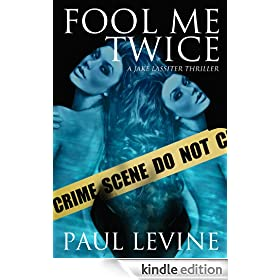 FOOL ME TWICE (The Jake Lassiter Series)