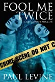 img - for FOOL ME TWICE (The Jake Lassiter Series) book / textbook / text book