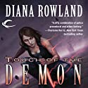 Touch of the Demon (       UNABRIDGED) by Diana Rowland Narrated by Liv Anderson