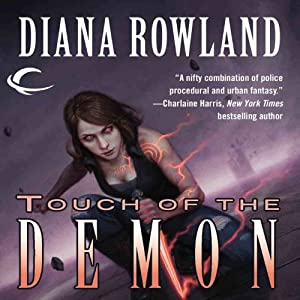 Touch of the Demon: Kara Gillian, Book 5 | [Diana Rowland]