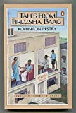 Tales from Firozsha Baag (Penguin short fiction) (0140097775) by Mistry, Rohinton