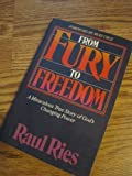 From Fury to Freedom