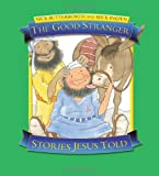 The Good Stranger: Stories Jesus Told Nick Butterworth