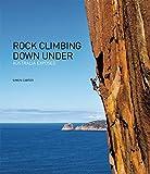 Rock Climbing Down Under: Australia Exposed