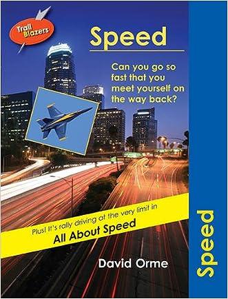 Speed (Trailblazers) written by David Orme