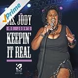 Ms. Jody's Keepin' It Real
