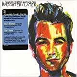 Brighter/Laterpar Duncan Sheik
