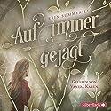 Auf immer gejagt (Königreich der Wälder 1) Hörbuch von Erin Summerill Gesprochen von: Vanida Karun