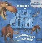 MONDE DE L'ÂGE DE GLACE (LE) : POP-UP
