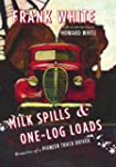 Milk Spills and One-Log Loads: Memori...