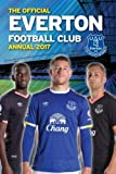The Official Everton Annual 2017 (Annuals 2017)