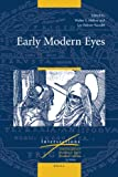 img - for Early Modern Eyes (Intersections) book / textbook / text book