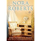 The Perfect Hope: Book Three of the Inn BoonsBoro Trilogy (The Inn Trilogy) ~ Nora Roberts