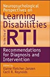 img - for Neuropsychological Perspectives on Learning Disabilities in the Era of RTI: Recommendations for Diagnosis and Intervention book / textbook / text book