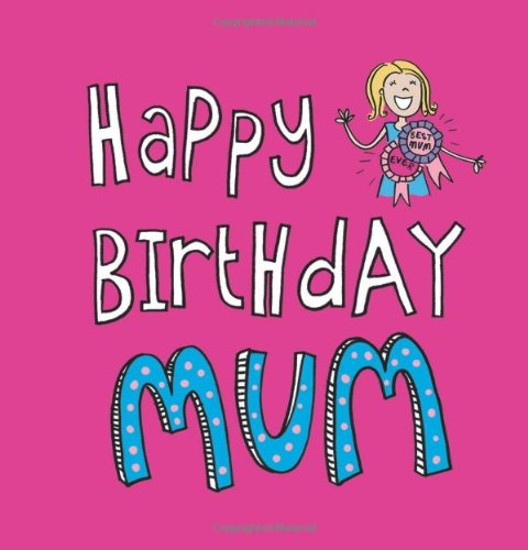Happy Birthday Mum (Gift)