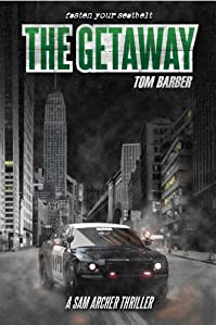 (FREE on 9/5) The Getaway by Tom Barber - http://eBooksHabit.com