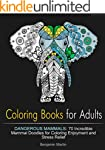 Coloring Books for Adults: Dangerous...