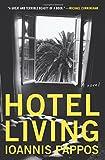 Hotel Living: A Novel (P.S.)