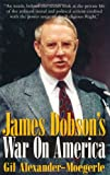 img - for James Dobson's War on America book / textbook / text book
